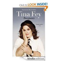"""""""Bossypants"""" - Tina Fey"""