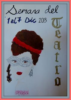 Semana del teatro 2013. Elaborados por alumnos