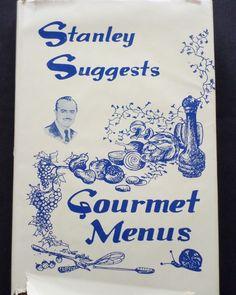 Stanley Suggests Gourmet Menus 1984 HC DJ (3714-699) vintage cookbooks - $3.00