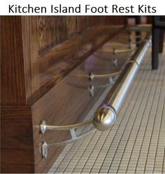Kitchen Island Foot Rest - Create Custom Kit - 8 Finishes - Feet Rail Remodel #KegWorks
