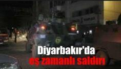 Diyarbakır Dicle'deki İlçe Emniyet Müdürlüğü'ne saldırı yapıldı