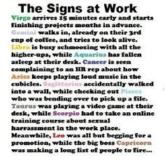 Aries taurus gemini cancer leo virgo libra scorpio Sagittarius Capricorn Aquarius Pisces astrology meme quote funny: Work, Zodiac Signs, Sagittarius, Aries, Libra Scorpio, Astrology, Aquarius, Capricorn