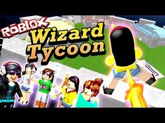 Roblox Wizard Tycoon 2-Player Mini Game - I Shoot Fire from My BUTT! - with Sally - DOLLASTIC PLAYS! - YouTube