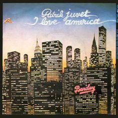 1978 - Patrick Juvet - I love America
