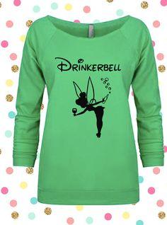 Drinkerbell Shirt Drinkerbell Tee Drinkerbell by ItsAllBeachyKeen