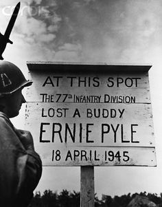 Members of the 77th Infantry Division erected a memorial to Ernie Pyle in Okinawa, on the spot where he was killed by machine gun fire in April 1945. Pyle, a Pulitzer Prize-winning war correspondent, was with the 77th when he was killed.