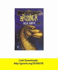 Brisingr Vol II (Inheritance Trilogy) (Vietnamese Edition) (8934974085072) Christopher Paolini ,   ,  , ASIN: B00373S74S , tutorials , pdf , ebook , torrent , downloads , rapidshare , filesonic , hotfile , megaupload , fileserve
