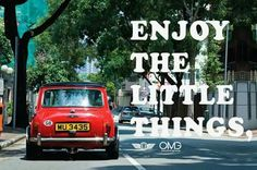 ENJOY THE LITTLE THINGS,