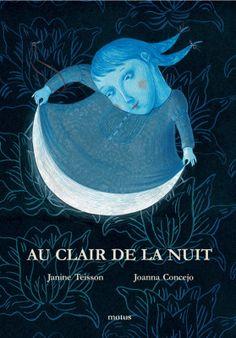 "Joanna Concejo illustration for ""Au Clair de la Nuit"". Journal Covers, Book Journal, Book Covers, Illustrations, Book Illustration, Tea Box, Cover Design, Childrens Books, Favorite Color"