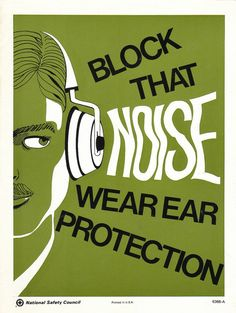 Very collectable vintage National Safety Council workplace safety poster - Block That Noise Wear Ear Protection    Size: 8.5x11.5  Condition: