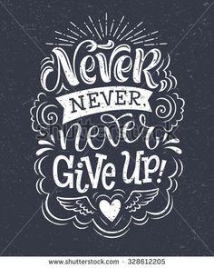nunca nunca nunca te des por vencido