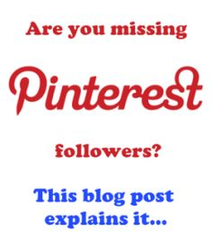 """""""Why you might have lost Pinterest followers."""" Interesting developments at Pinterest. S"""