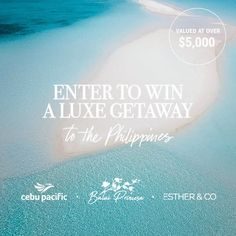 Enter to win a luxe getaway the Philippines!