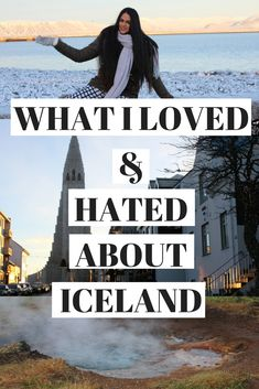 All about my trip to Iceland! the positives AND negatives