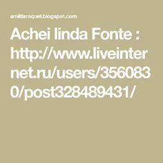 Achei linda Fonte : http://www.liveinternet.ru/users/3560830/post328489431/