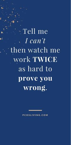 13 Best Prove Them Wrong Quotes Images Thoughts Great Quotes