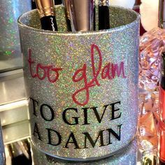 Items similar to Too Glam to Give a Damn Makeup Brush Holder on Etsy - Makeup Room İdeas Makeup Jars, Diy Makeup, Makeup Brushes, Makeup Tools, Makeup List, Clean Makeup, Nail Brushes, Makeup Stuff, Makeup Ideas
