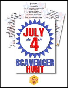 4th of July Scavenger Hunt Printable.  Get your family outside and having fun.  Easily used with summer and other scavenger hunts available at HoneysLife.com also.
