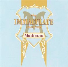 Madonna | The Immaculate Collection | CD 2323 |  http://catalog.wrlc.org/cgi-bin/Pwebrecon.cgi?BBID=3939854