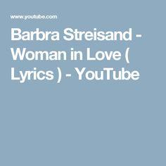 Barbra Streisand Woman In Love Lyrics YouTube