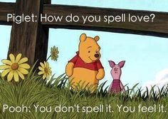 Winnie The Pooh and Piglet.