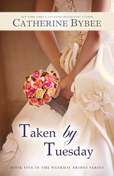 """He'll do anything to keep her safe…for the rest of their lives."" --Romance and excitement tie the knot in Taken by Tuesday, the fifth book in Catherine Bybee's bestselling Weekday Brides series. Out August 12!"