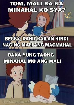 Hugot Lines Tagalog Funny, Tagalog Quotes Funny, Bisaya Quotes, Tagalog Quotes Hugot Funny, Pinoy Quotes, Cartoon Quotes, Patama Quotes, Memes Pinoy, Funny Texts To Send