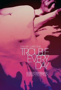 Trouble Every Day 【 FuII • Movie • Streaming