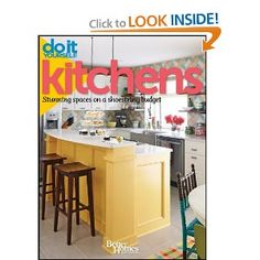 Do It Yourself: Kitchens: Stunning Spaces on a Shoestring Budget (Better Homes and Gardens) (Better Homes & Gardens Decorating) (9781118031629): Better Homes and Gardens: Books