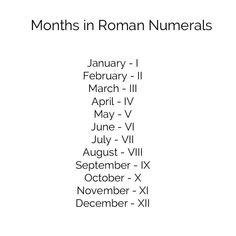 Months in Roman Numeral Date Tattoos, Mini Tattoos, Couple Tattoos, Body Art Tattoos, Small Tattoos, Sleeve Tattoos, Tatoos, Roman Numbers Tattoo, Roman Numeral Date Tattoo