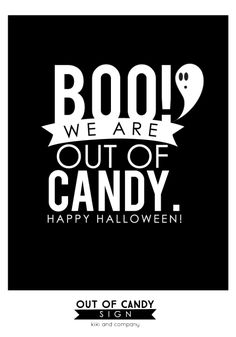 Out of Candy Halloween Sign- free printable to stick on your door on Halloween night when the candy is all gone.