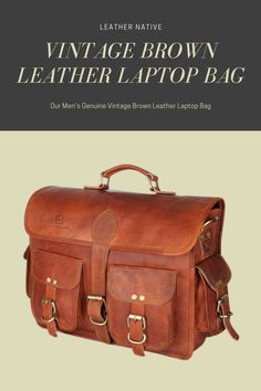 Our Men's Genuine Vintage Brown Leather Laptop Bag is made from genuine, strong, lightweight, durable goat leather, tanned without the use of chemicals.