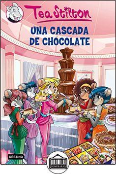 Tea Stilton 19. Una Cascada De Chocolate de Tea Stilton ✿ Libros infantiles y juveniles - (De 6 a 9 años) ✿