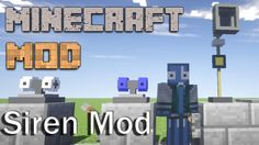 Siren Mod adds Sirens to minecraft. Just place down a siren and power it with a redstone current. Download Siren Mod for Minecraft 1.7.10 direct link download