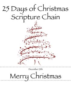 25 days of Christmas Scripture Chain... Great for the family!