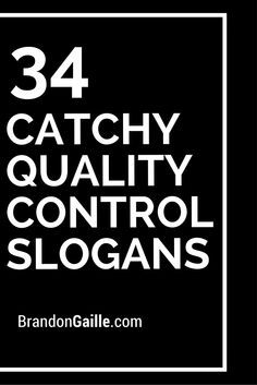 List of 101 Catchy Quality Control Slogans Team Slogans, Catchy Slogans, Business Sustainability, Advertising Slogans, Culture Club, Brand Building, Investing, Marketing, Bible