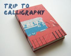 handmade book - trip to calligraphy