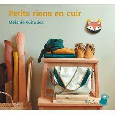 Petits riens en cuir Mélanie Voituriez