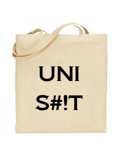UNI S#!T Canvas Tote Bag - University Students Book Bag by DolphinDesignPrint on Etsy