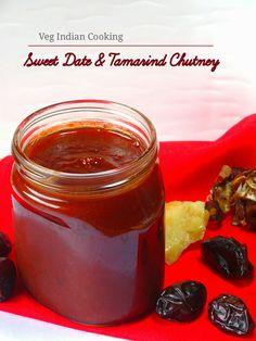 Veg Indian Cooking: Dates and Tamarind Chutney Bhel Puri Chutney Recipe, Tamarind Chutney, Chutney Recipes, Green Chutney, Spicy Recipes, Tea Recipes, Indian Food Recipes, Tamarindo, Amigurumi