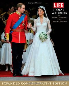 LIFE The Royal Wedding of Prince William and Kate Middleton: Expanded, Commemorative Edition (Life (Life Books)) by Editors of Life, http://www.amazon.com/dp/1603202161/ref=cm_sw_r_pi_dp_x1O8pb028Q9TG