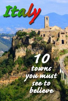 10 Towns in Italy you must see to believe. From stunning Civita perched on it's impossible cliff to the endless slopes rolling away of Under the Tuscan Sun's Cortona. The hilltop towns of Italy you don't want to miss.