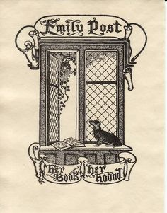 """The bookplate was in a tattered copy of  Coins de Paris by Georges Cain (published around 1907). When I questioned the dealer who offered it to me he explained that Emily Post the American guru on all things relating to etiquette visited Paris in the early 20th century so he concluded that the book was used by the real Emily Post (wishful thinking). "" Confessions of a Bookplate Junkie: This Week in Bookplates 7/8/12"
