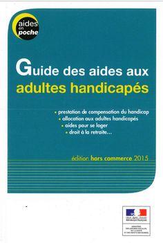Vous ou un proche êtes atteint d'un handicap ?   Ce guide pratique rassemble en un seul et même volume tous les dispositifs et aides existants pour faciliter votre quotidien !