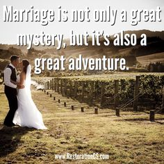 Marriage is not only a great mystery, but it's also a great adventure. #MarriageTip