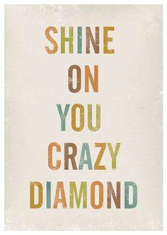 Shine on...