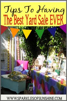 Want to make a lot of cash this summer? Read these tips to having the best yard sale ever at Sparkles of Sunshine!