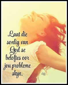 Afrikaanse Quotes, Goeie Nag, Good Morning Wishes, Bible Scriptures, Kos, Christianity, Me Quotes, Gallery, Roof Rack