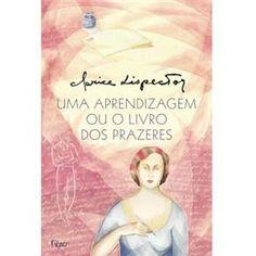 Uma Aprendizagem Ou o Livro dos Prazeres - Romance no Extra.com.br