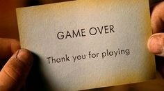 Game Over,Thank you for playing